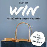 Win a $250 Vouchers from Brolly Sheets