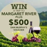 Win a Trip to Margaret River and Dan Murphy's Voucher